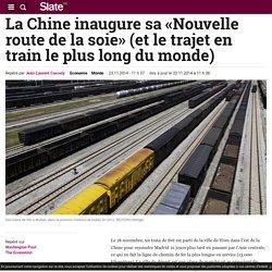 La Chine inaugure sa «Nouvelle route de la soie» (et le trajet en train le plus long du monde)