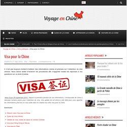 Visa pour la Chine - Infos pratiques
