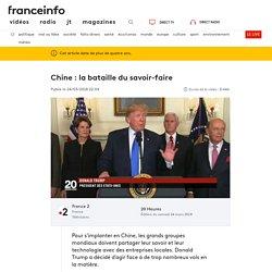 Chine : la bataille du savoir-faire