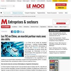 Les TIC en Chine, un marché porteur mais avec des défis - Le Moci