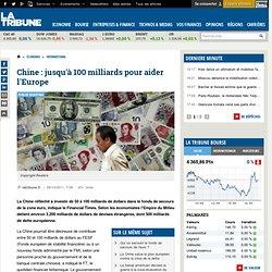 La Chine prête à investir 100 milliards de dollars dans le fonds de secours de l'euro