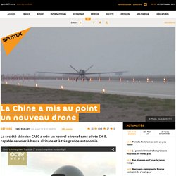La Chine a mis au point un nouveau drone