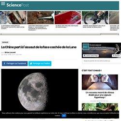 La Chine part à l'assaut de la face cachée de la Lune