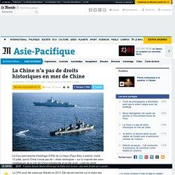 La Chine n'a pas de droits historiques en mer de Chine