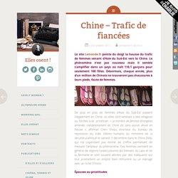 Chine - Trafic de fiancées - Elles osent !
