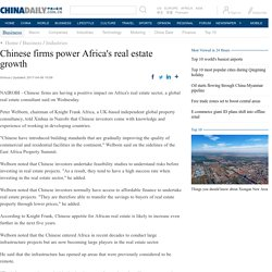 Chinese firms power Africa's real estate growth - Business