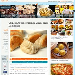 Chinese Appetizer Recipe Week: Fried Dumplings