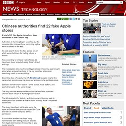 Chinese authorities find 22 fake Apple stores