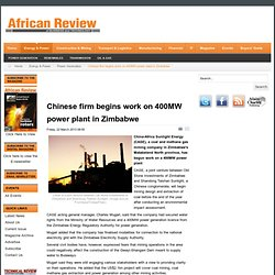 Chinese firm begins work on 400MW power plant in Zimbabwe