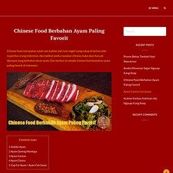 Chinese Food Berbahan Ayam Paling Favorit