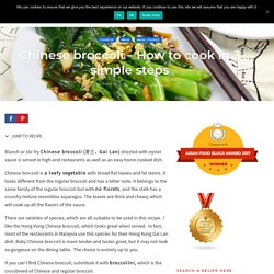 Chinese broccoli recipe- How to cook with 2 simple methods
