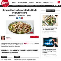 Chinese Chicken Salad with Red Chile Peanut Dressing Recipes