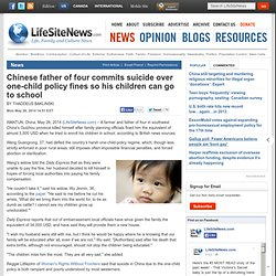 Chinese father of four commits suicide over one-child policy fines so his children can go to school