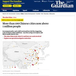 More than 100 Chinese cities now above 1 million people