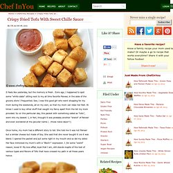 Chinese Crispy Fried Tofu with Sweet Chili Sauce Recipe