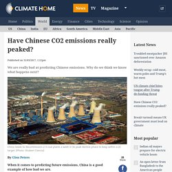 *****Have Chinese CO2 emissions really peaked? Peak coal?