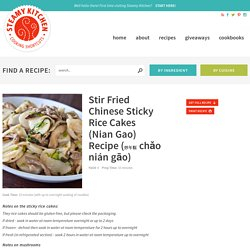 Chinese Stir Fried Sticky Rice Cakes (Nian Gao)