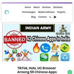 Govt of India banned 59 Chinese apps including TikTok, Helo, UC Browser