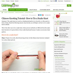Chinese Knotting Tutorial- How to Tie a Snake Knot
