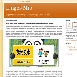 Lingos Mio: Brief Story about the Modern Chinese Language and Learning It Online