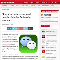 Chinese actor tests out paid membership for fans in WeChat