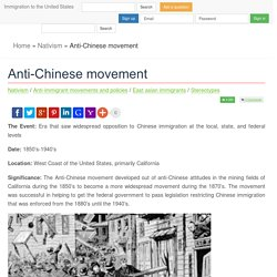 Anti-Chinese movement » Immigration to the United States