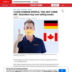 'I LOVE CHINESE PEOPLE, TOO, BUT COME ON!': ShamWow Guy now selling masks