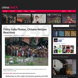 Filthy India Photos, Chinese Netizen Reactions