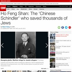 The 'Chinese Schindler' who saved thousands of Jews