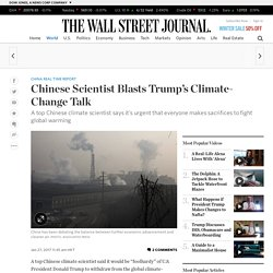 Chinese Scientist Blasts Trump's Climate-Change Talk - China Real Time Report