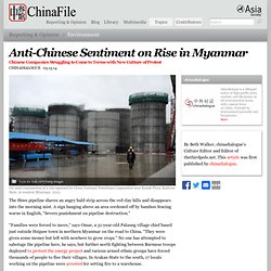 Anti-Chinese Sentiment on Rise in Myanmar