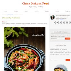 Chinese Dry Pot|Shrimp – China Sichuan Food