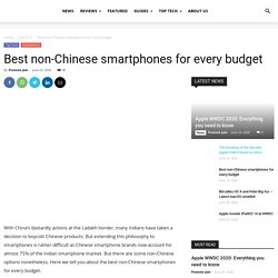 Best non-Chinese smartphones for every budget