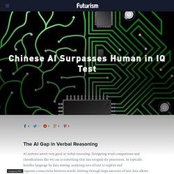 Chinese AI Surpasses Human in IQ Test - Futurism