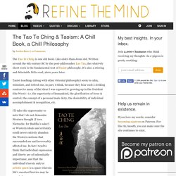 The Tao Te Ching & Taoism: A Chill Book, a Chill Philosophy