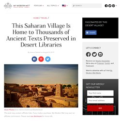 Chinguetti, the Village in the Sahara Filled with Desert Libraries