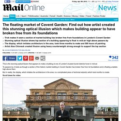 Artist Alex Chinneck's optical illusion makes Covent Garden building appear to have broken free
