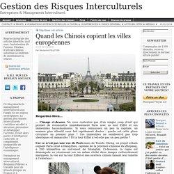 Quand les Chinois copient les villes européennes