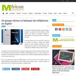 Un groupe chinois va fabriquer des téléphones en Algérie