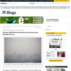 Plus de 4 000 Chinois meurent tous les jours de la pollution de l'air