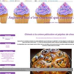 Chinois à la crème pâtissière et pépites de chocolat - Aujourd'hui c'est Oummi qui cuisine !
