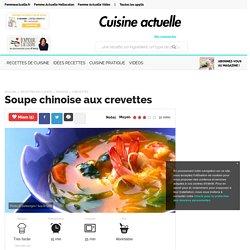 Soupe chinoise aux crevettes, facile