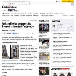 Artiste chinoise censur e : les Beaux-Arts inventent l'art neutr