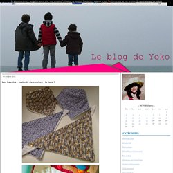 Les bavoirs - foulards de cowboy : le tuto ! - The Yokoblog : Les chinoiseries d'une scientific, girly, working mother...