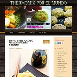 Dim sum chinos al vapor, receta con Varoma, Thermomix « Thermomix en el mundo