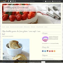 Chips lentilles-quinoa, bio {sans gluten / sans oeufs / sans lait}