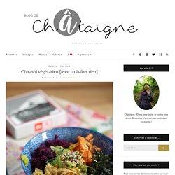 Chirashi végétarien [avec trois fois rien] - Blog de Châtaigne