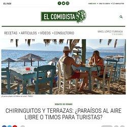 Chiringuitos y terrazas: ¿paraísos al aire libre o timos para turistas?