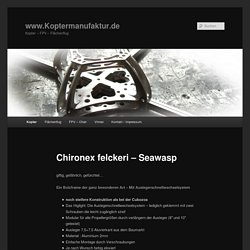 Koptermanufaktur - Chironex