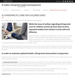 Is Chiropractic Care For Children Safe? - Chiropractic Health